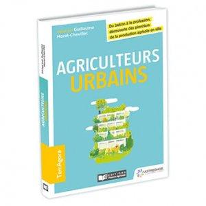 Agriculteurs urbains - france agricole - 9782855575315 -