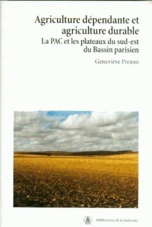 Agriculture dépendante et agriculture durable - publications de la sorbonne - 9782859445102 -