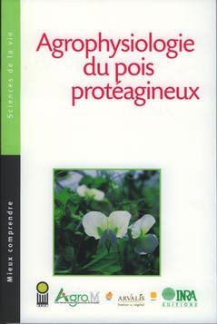 Agrophysiologie du pois protéagineux - arvalis - 9782864926795 -