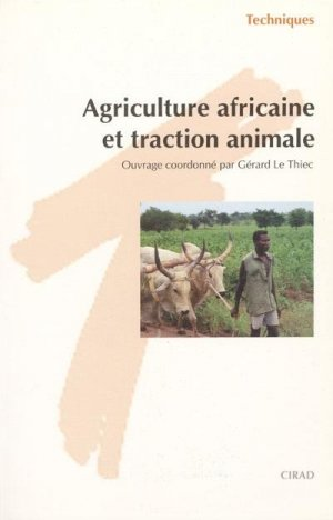 Agriculture africaine et traction animale - cirad - 9782876142404 -