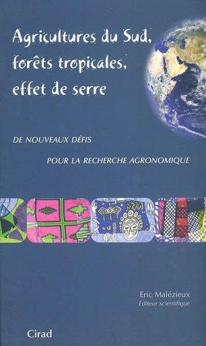 Agricultures du sud, forêts tropicales, effet de serre - cirad - 9782876145726 -