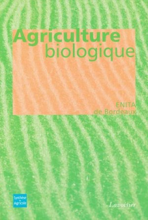 Agriculture biologique - synthèse agricole - 9782910340421