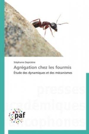 Agrégation chez les fourmis - presses académiques francophones - 9783838174204 -
