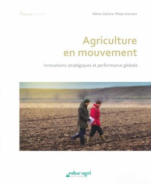 Agriculture en mouvement - educagri - 9791027500901 -