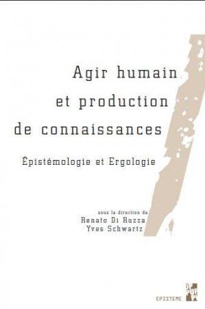 Agir humain et production de connaissances - Presses de L'Université de Provence - 9791032002902 -