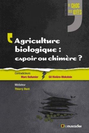 Agriculture biologique : espoir ou chimère ? - le muscadier - 9791090685116 -