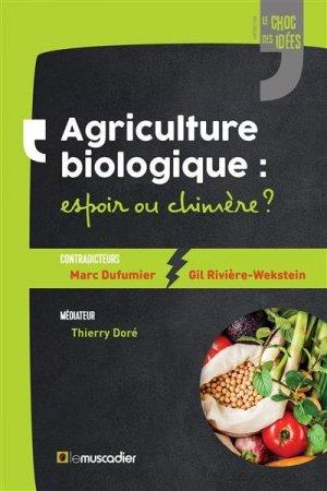 Agriculture biologique : espoir ou chimère ? - le muscadier - 9791096935444 -