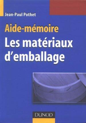 Aide-mémoire Les matériaux d'emballage  - dunod - 9782100516025 -