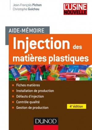 Aide-mémoire Injection des matières plastiques  Fiches matières ; Installation de prod - dunod - 9782100724697 -