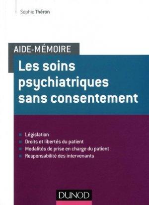 Aide-memoire - les soins psychiatriques sans consentement - dunod - 9782100738601 -