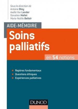 Aide-mémoire de soins palliatifs - dunod - 9782100759910 -
