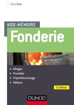 Aide-mémoire Fonderie - dunod - 9782100760060 -
