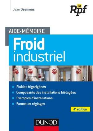 Aide-mémoire - Froid industriel - dunod - 9782100782796 -