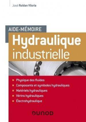 Aide-mémoire d'hydraulique industrielle - dunod - 9782100807802 -
