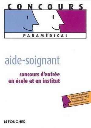 Aide-soignant - Foucher - 9782216105403 -