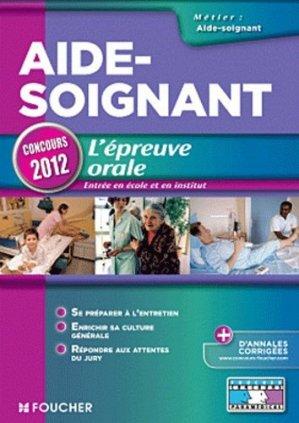 Aide-Soignant - L'épreuve orale - foucher - 9782216117987 -