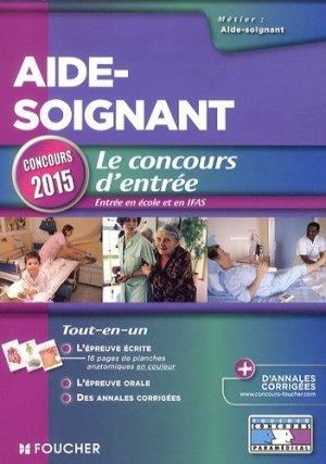 Aide-soignant - Le concours d'entrée - foucher - 9782216128037 -
