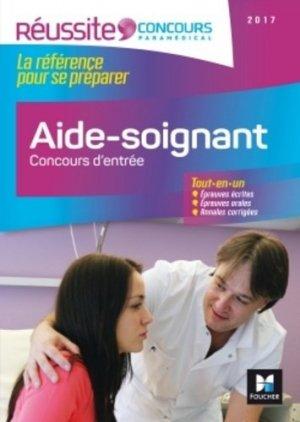 Aide-soignant - Concours d'entrée 2017 - foucher - 9782216133895 -