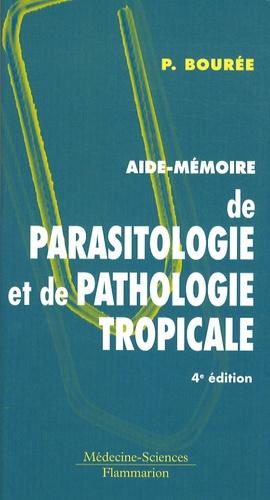 Aide-mémoire de parasitologie et de pathologie tropicale - lavoisier msp - 9782257000842 -
