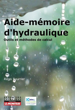 Aide-mémoire d'hydraulique - le moniteur - 9782281143829 -
