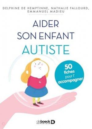 Aider son enfant autiste - de boeck superieur - 9782353274246 -