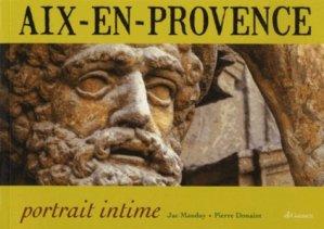 Aix-en-Provence, portrait intime - Editions Gaussen - 9782356980861 -