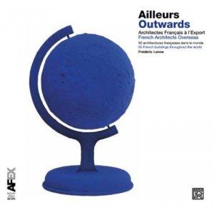 Ailleurs - 20 ans d'architecture française dans le monde - la decouverte - 9782373680195 -