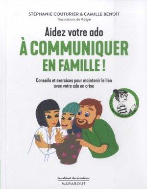 Aidez votre ado à mieux communiquer en famille ! - marabout - 9782501140713 -