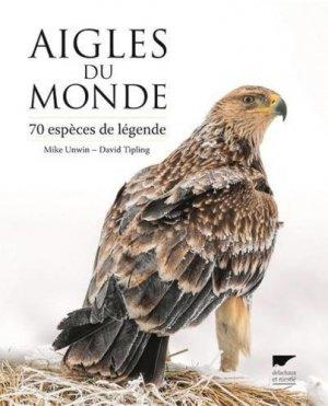 Aigles du monde - Delachaux et Niestlé - 9782603026212 -