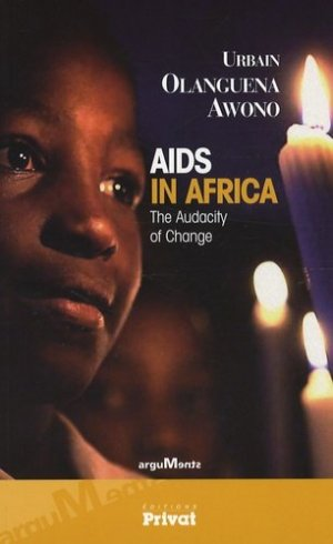 AIDS in Africa. The audacity of change - Privat - 9782708944343 -