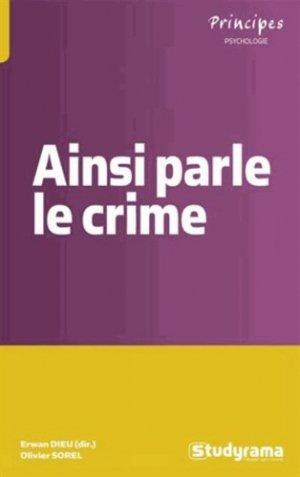 Ainsi parle le crime - studyrama - 9782759018703 -