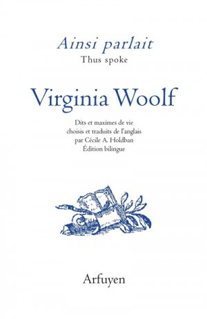 Ainsi parlait Virginia Woolf - arfuyen - 9782845902879