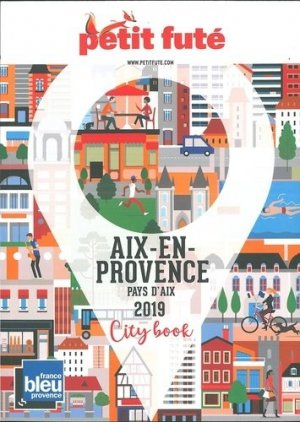 Aix-en-Provence. Edition 2019 - nouvelles éditions de l'université petit futé - 9791033199991 -