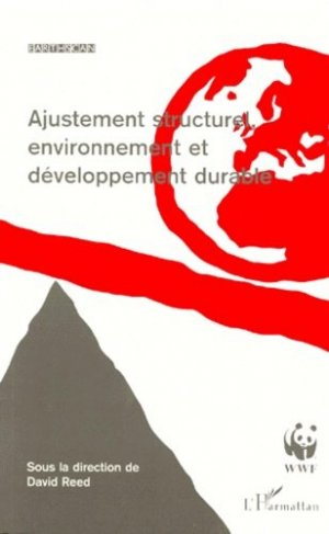 Ajustement structurel, environnement et développement durable - l'harmattan - 9782738479716 -