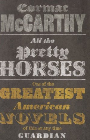 All the Pretty Horses - macmillan - 9780330510936 -