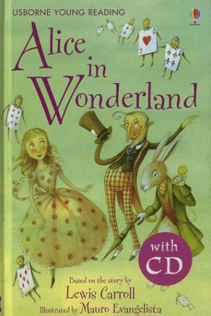 Alice in Wonderland with CD - Young Reading 2 - usborne - 9780746096499 -