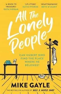 ALL THE LONELY PEOPLE - hodder/gardners - 9781473687417 -