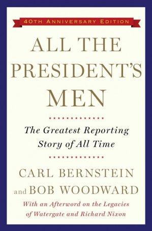 ALL THE PRESIDENT'S MEN  - SIMON AND SCHUSTER - 9781476770512 -