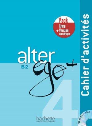 Alter Ego + 4 - Pack Cahier   Version numérique - Hachette Français Langue Etrangère - 9782017139133 -