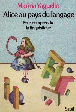Alice au pays du langage - seuil - 9782020057950 -