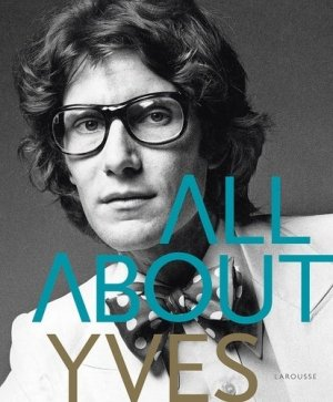 All About Yves - Larousse - 9782035909169 -