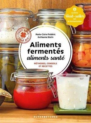 Aliments fermentés, aliments santé - gallimard editions - 9782072932458 -