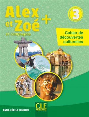 Alex et Zoé et compagnie 3 - cle international - 9782090351194 -