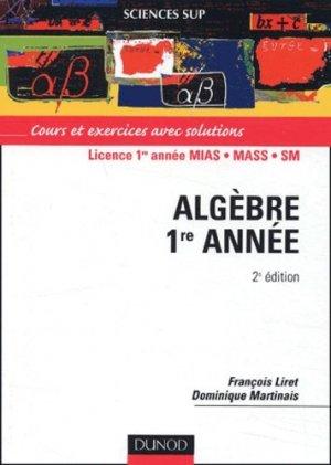 Algèbre Licence 1ère année MIAS/MASS/SM - Dunod - 9782100055487 -