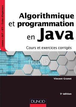 Algorithmique et programmation en Java - 5e éd. - dunod - 9782100783755 -