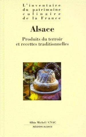 ALSACE. Produits du terroir et recettes traditionnelles - Albin Michel - 9782226106766 -