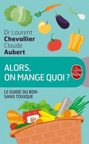 Alors, on mange quoi ? - le livre de poche - lgf librairie generale francaise - 9782253187967 -