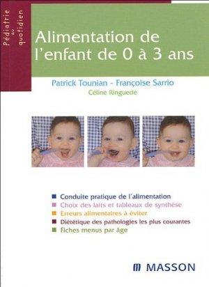 Alimentation de l'enfant de 0 à 3 ans - elsevier / masson - 9782294009105 -