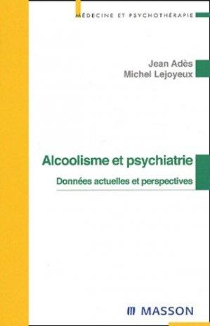 Alcoolisme et psychiatrie - elsevier / masson - 9782294012303 -