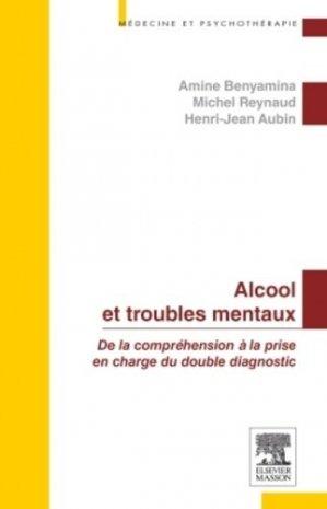 Alcool et troubles mentaux - elsevier / masson - 9782294727368